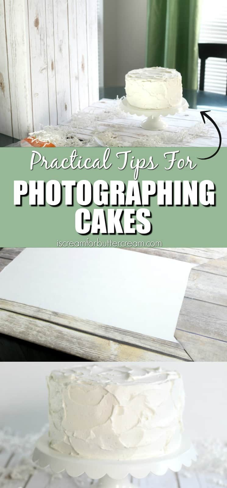Practical Tips for Photographing Cakes Pinterest Graphic